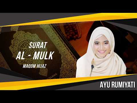 Surat Al Mulk Maqom Hijaz - Ayu Rumiyati