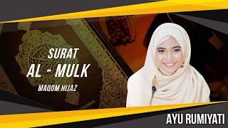 [11.24 MB] Surat Al Mulk Maqom Hijaz - Ayu Rumiyati