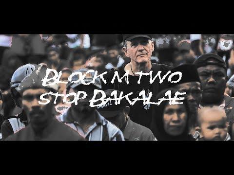 Block M Two -  Stop Bakalae *Maluku Utara* (Official Music Video)