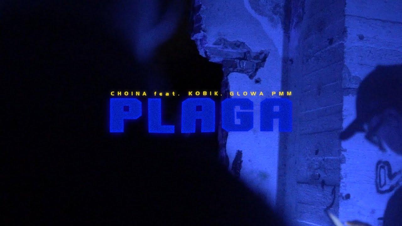 Download Choina feat. Kobik, Głowa PMM - Plaga (Prod. Myno)