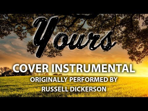 Yours (Cover Instrumental) [In the Style of Russell Dickerson]