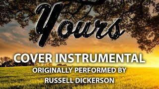 """""""Yours"""" cover instrumental in the style of Russell Dickerson! Best quality instrumental on the internet, period. Perfect for cover songs. To use ANY of our content ..."""
