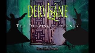 The Dervishs Journey - Dervişin Yolculuğu