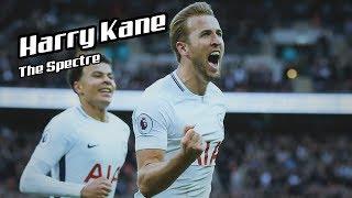 Harry Kane 2017-18 Goals Show - The Spectre - [September - October]
