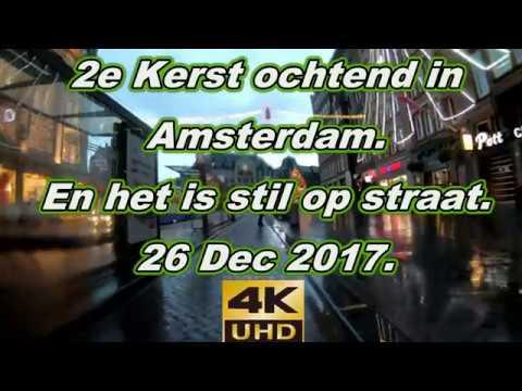 4K. Amsterdam centrum.   Het is rustig in de stad.  26 Dec. 2017.