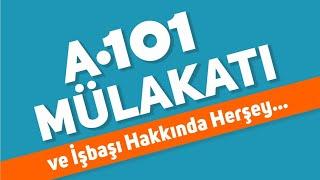 A101 MÜLAKATI & ÇALIŞMA ŞARTLARI HAKKINDA HERŞEY