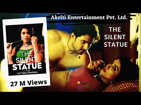 The Silent Statue   Love Or Lust- A Film By Lal Vijay Shahdeo #Cannesfilmfestival   Richa Sony