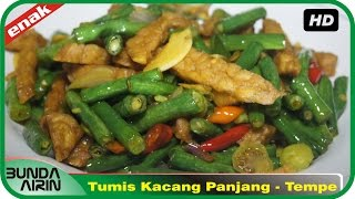 Video Tumis Kacang Panjang dan Tempe Resep Masakan Indonesia Rumahan Simpel Recipes Indonesia Bunda Airin download MP3, 3GP, MP4, WEBM, AVI, FLV Agustus 2018