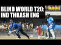 Blind World T20: India thrash England by 10 wickets | Oneindia News
