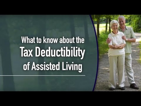 Assisted Living Expenses May Be Tax Deductible