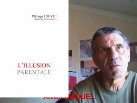 """Résultat de recherche d'images pour """"l'illusion parentale philippe louvet"""""""