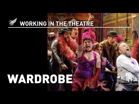 Working in the Theatre: Wardrobe