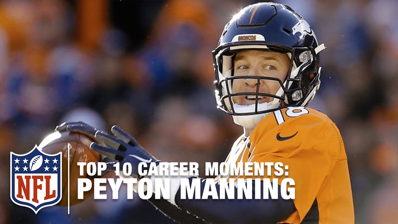 Peyton Manning's Top 10 Career Moments | NFL
