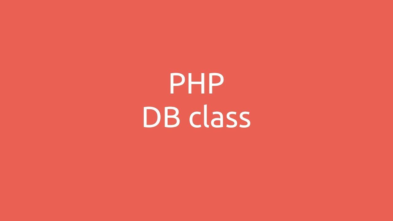 PHP Database class
