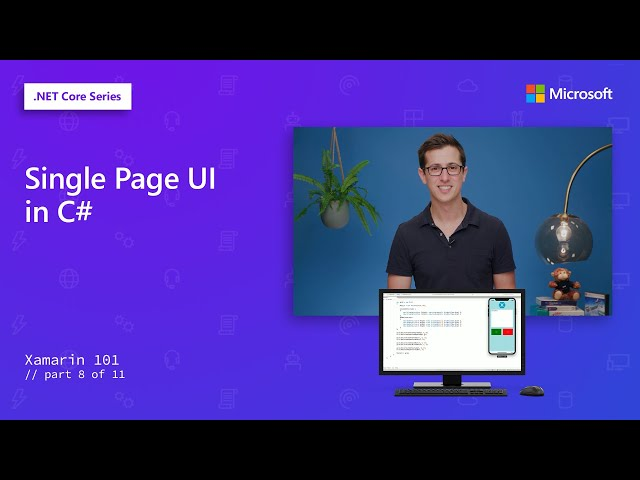 Single Page UI in C# | Xamarin 101 [8 of 11]