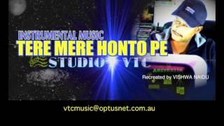 TERE MERE HONTO PE INSTRUMENTAL  MUSIC STUDIOVTC AUSTRALIA