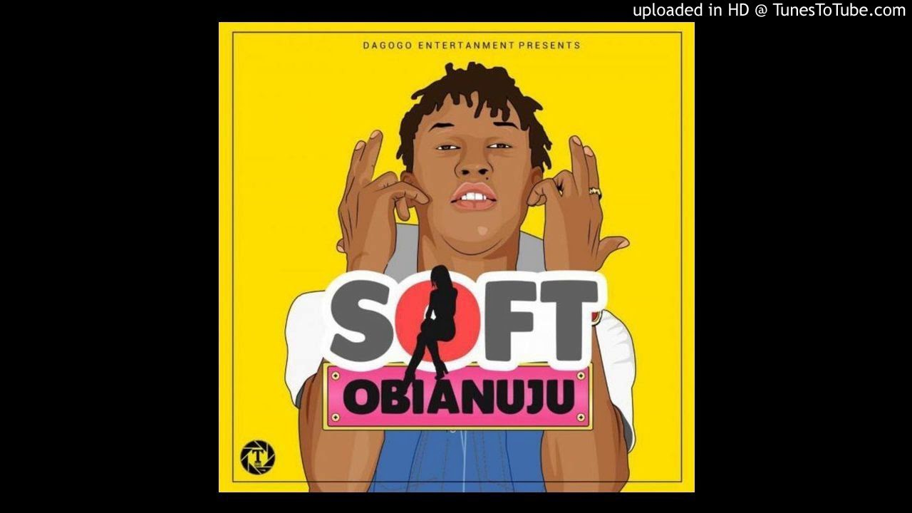 Download Music: Soft – Obianuju