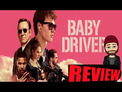 BABY DRIVER (2017) Movie Review (Spoilers)