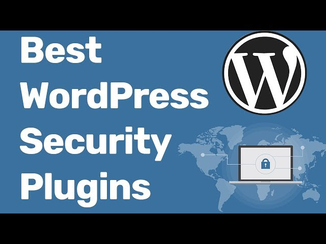 Best WordPress Security Plugins 2017