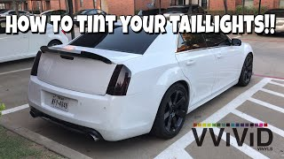 How To: Tint/Smoke Taillights using Vvivid Vinyl Film Start to Finish | DIY | 300 SRT8