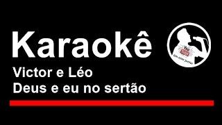 Baixar Victor e Léo Deus e eu no sertão Karaoke
