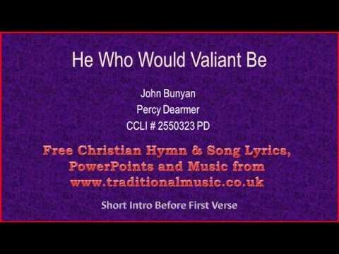 He Who Would Valiant Be(MP224) - Hymn Lyrics & Music