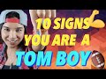 10 Signs You Are A Tom Boy & Act Like One of The Guys | Erica Anderson