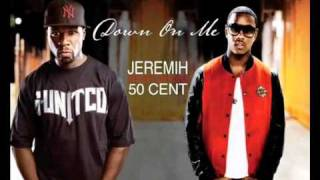 jeremih ft 50 cent down on me new song lyrics