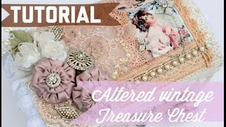Diy Tutorial - Shabby Chic Altered Victorian Treasure Chest (vintage)