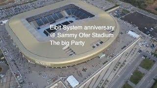 Elbit System anniversary @ Sammy Ofer Stadium - The big Party
