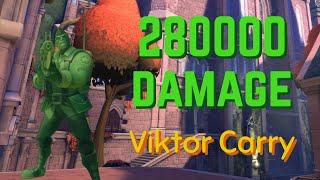 280k DAMAGE VIKTOR | Burst Mode