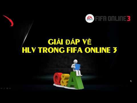 Giải đáp một số vấn đề về HLV trong Fifa Online 3