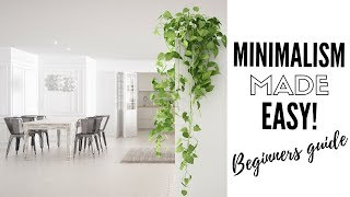 How To Be A Minimalist | Minimalism Tips + Simple Living