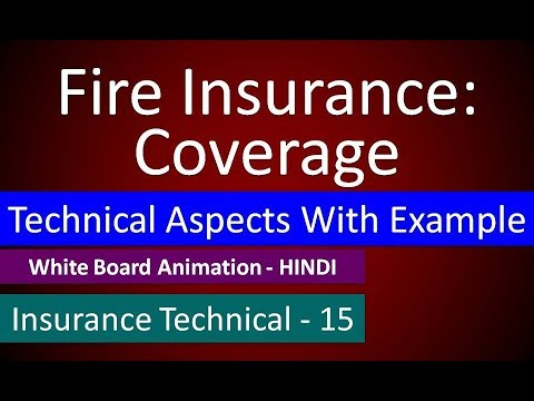 Fire Insurance Coverage: Technical Aspect With Example