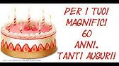 Auguri Buon Compleanno 60.Cartoline Musicali Auguri 60 Anni Youtube