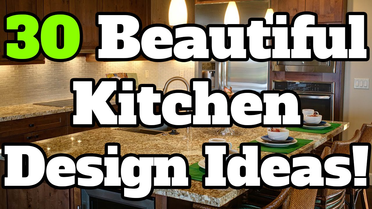 30 Beautiful Kitchen Design Ideas   Perfect For Kitchen Remodels!