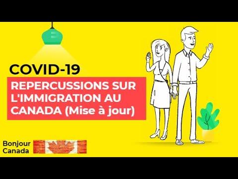 Répercussions Covid 19 Sur L'immigration  Au Canada Mise à Jour