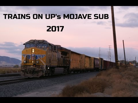 Trains on Union Pacific's Mojave Sub 2017- with BNSF, NS, FXE and more