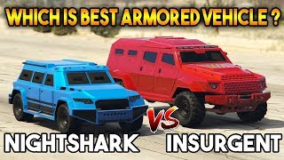 GTA 5 ONLINE : NIGHTSHARK VS INSURGENT ( WHICH IS BEST ARMORED VEHICLE? )