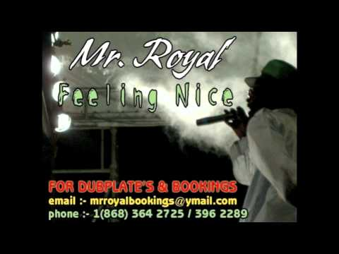Mr Royal   Feeling Nice