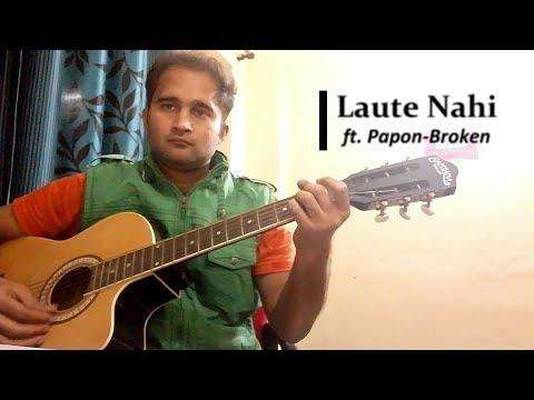 Laute Nahi   Broken But Beautiful   Papon   Acoustic Cover   Doodle Sings
