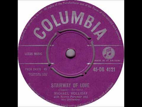 Michael Holliday - Stairway Of Love