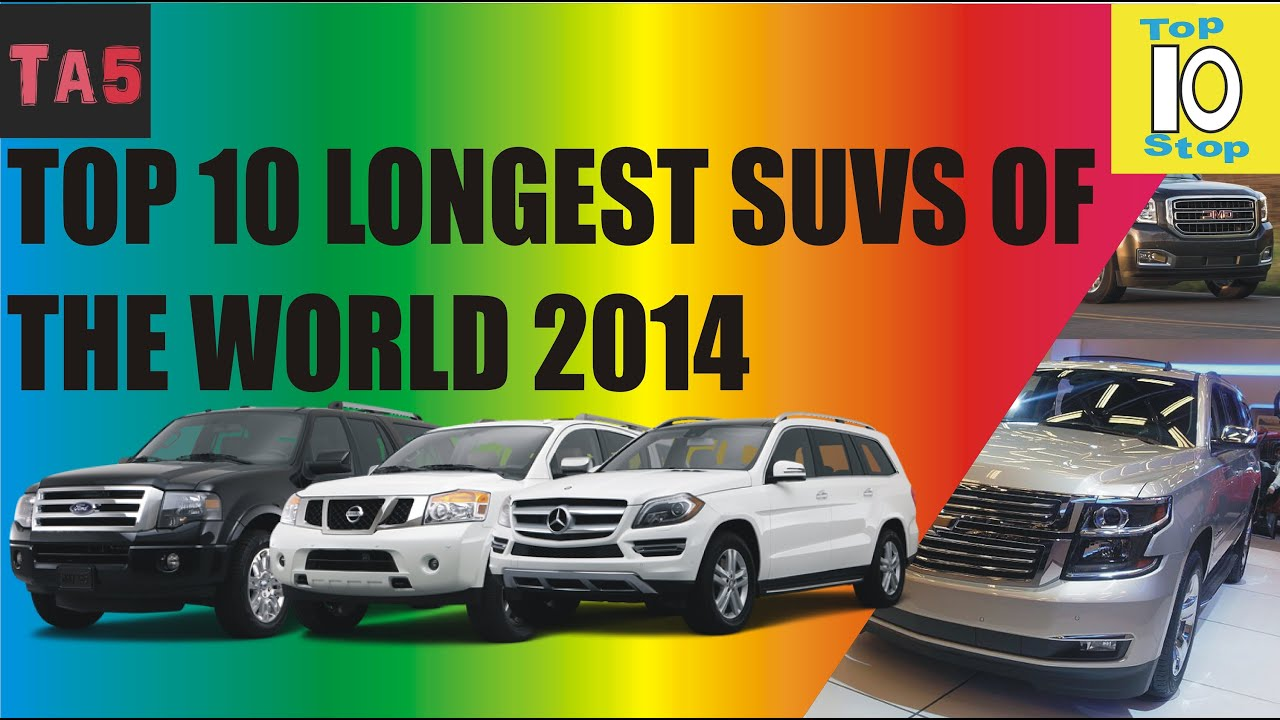 Top ten longest suvs in the world 2014 toptenstop youtube top ten longest suvs in the world 2014 toptenstop sciox Choice Image