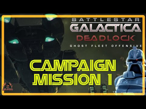 Ghost Fleet Offensive | Battlestar Galactica Deadlock RTS 1st look and Mission 1