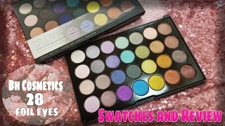 bh cosmetics foil eyes 28 colour eyeshadow palette swatches review