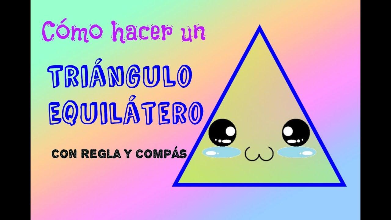 Como Hacer Un Triangulo Equilatero Construccion Con Regla Y Compas Youtube