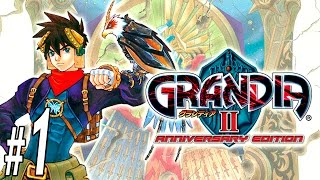 Grandia II Anniversary Edition ~ Part 1