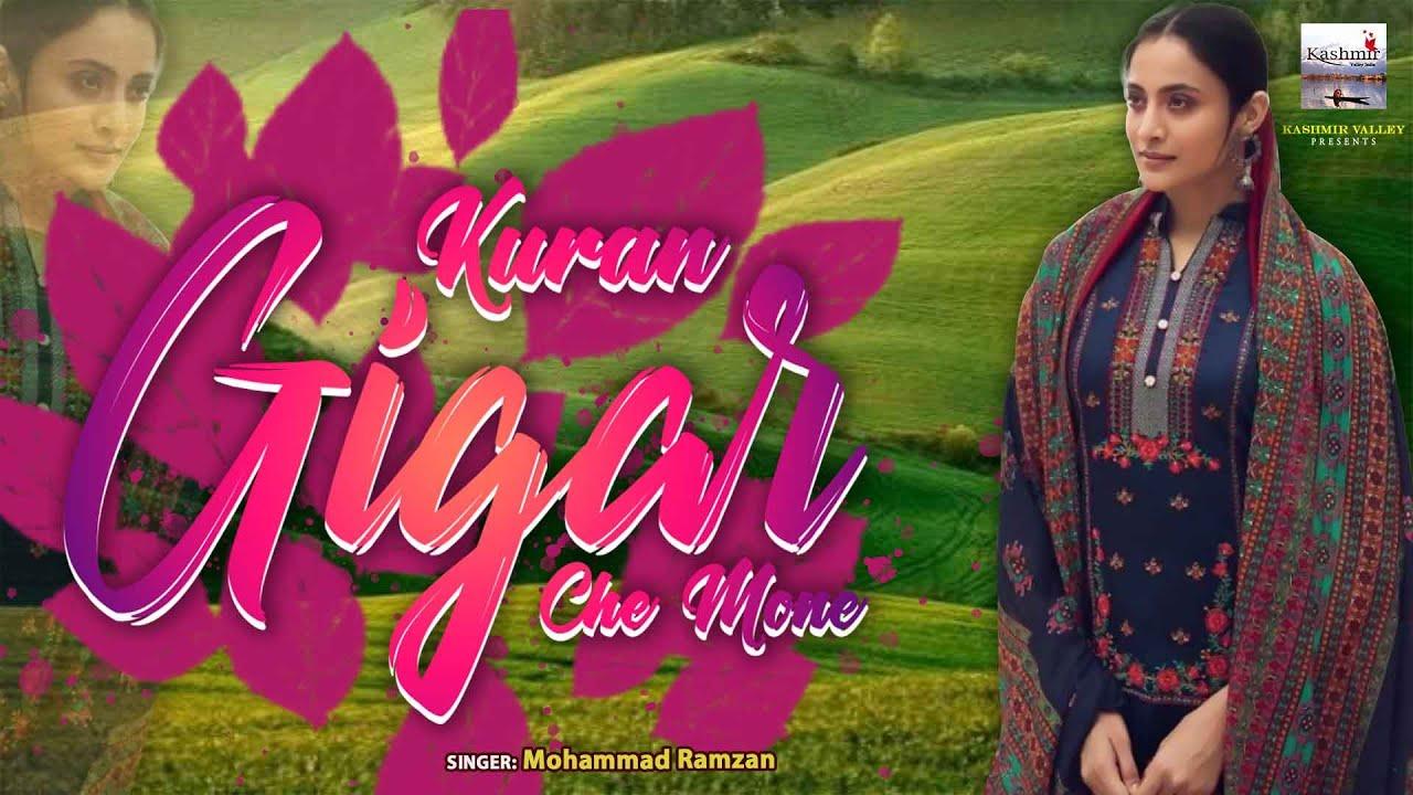Kuran Gigar Che Mone ll Kashmiri Superhit Song ll Maut Mashooq ll Mohammad Ramzan