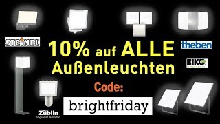 Black Week 2019 - 10% Rabatt auf ALLE Außenleuchten von Steinel, Theben, Eiko usw.
