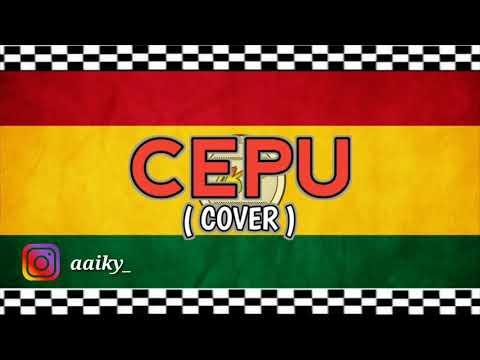 Dhyo Haw - CEPU ( IKYBALA COVER )